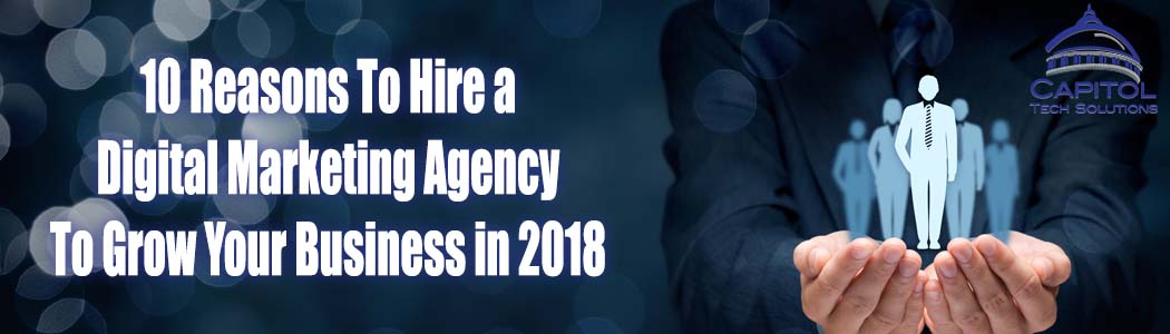 10 reasons to hire a digital marketing agency title image for blog