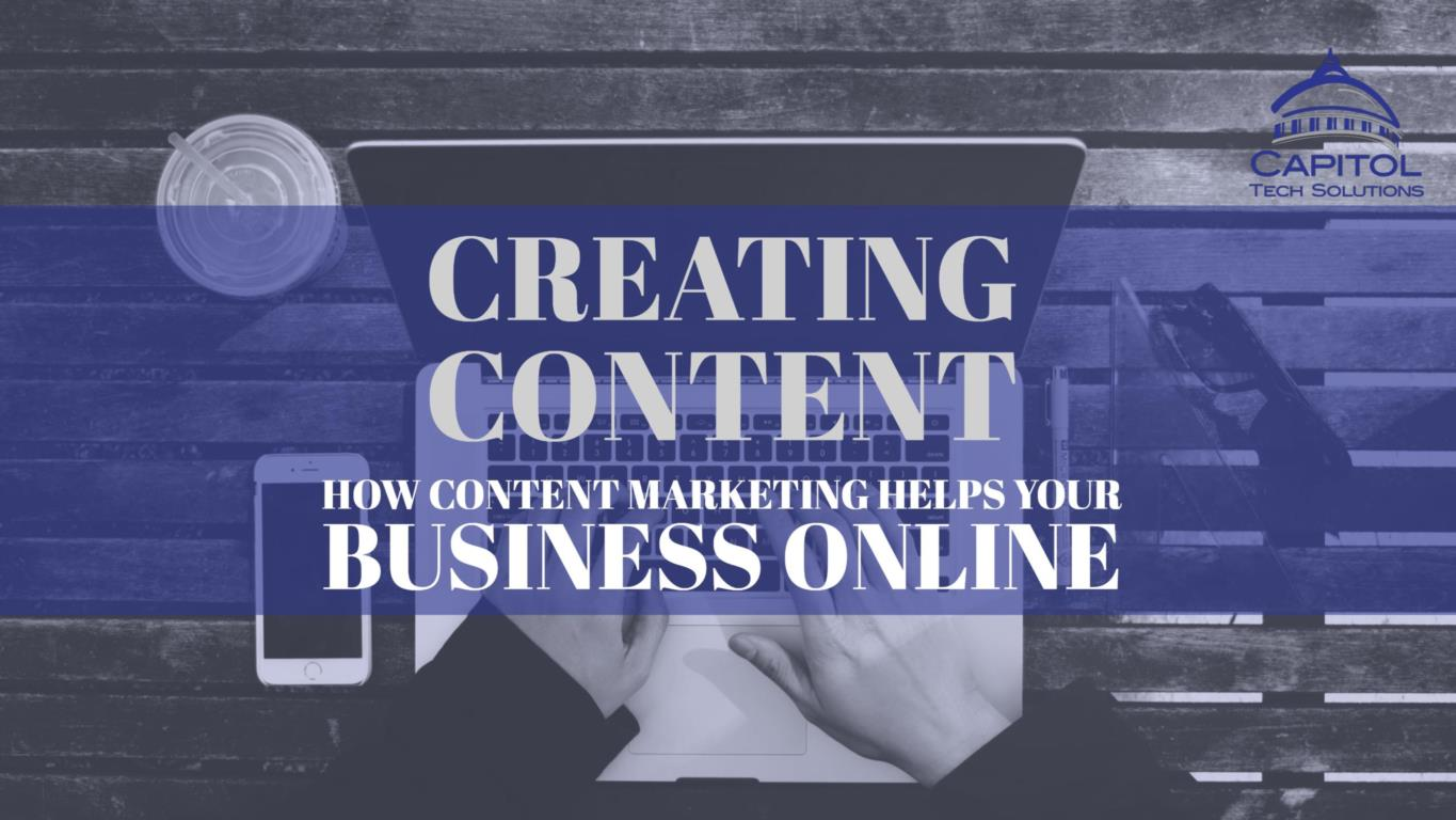 This is the title image for a blog post that explains the benefits creating content to grow businesses online